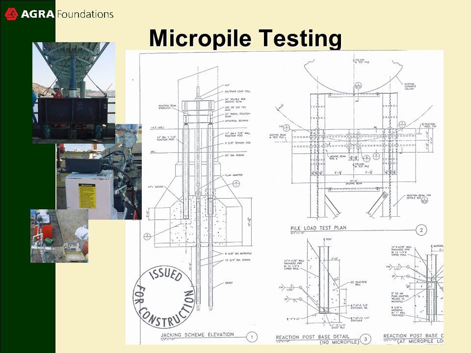 Micropile Testing