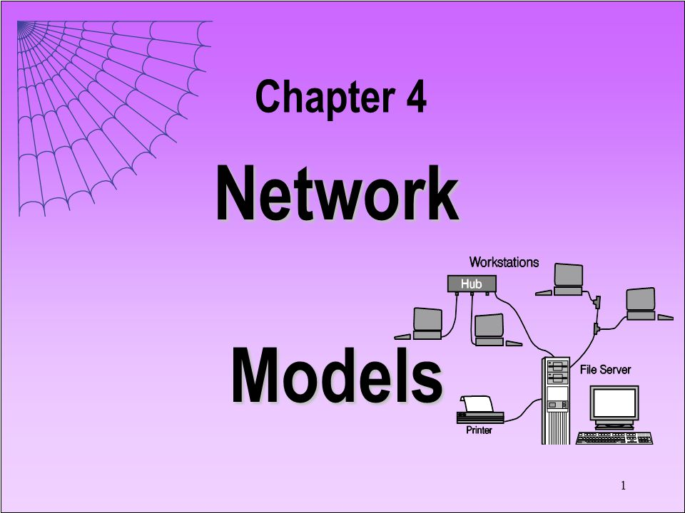 1 Network Models Chapter 4