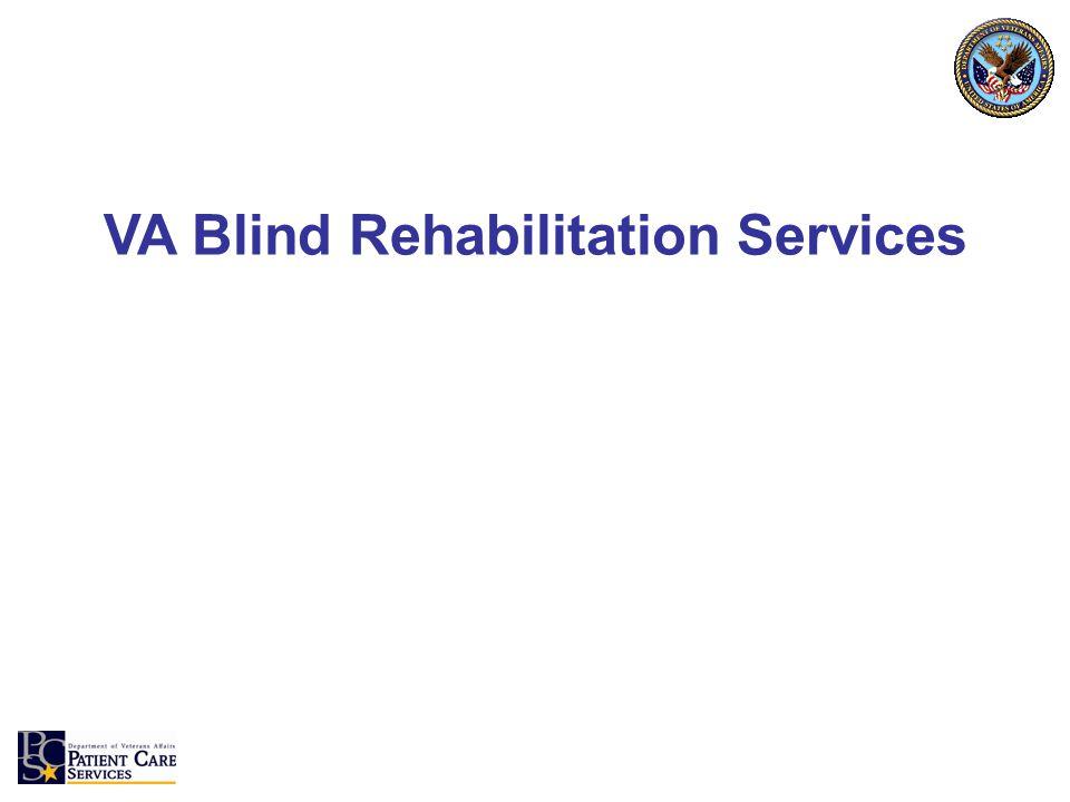 VA Blind Rehabilitation Services
