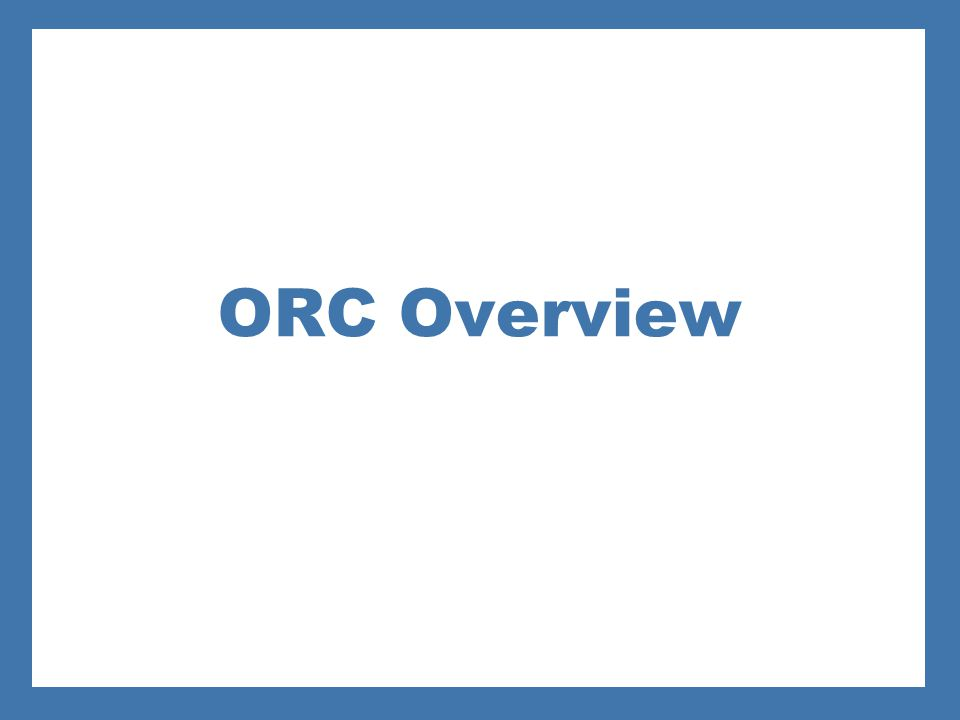 ORC Overview