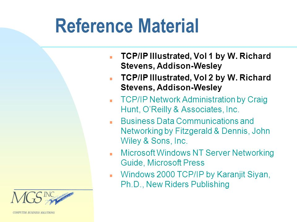 Reference Material n TCP/IP Illustrated, Vol 1 by W.