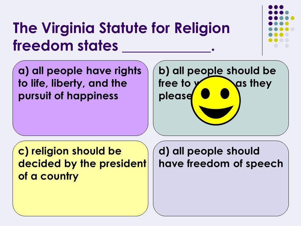 The Virginia Statute for Religious Freedom was written by ________.