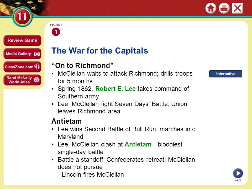 The War for the Capitals On to Richmond McClellan waits to attack Richmond; drills troops for 5 months Spring 1862, Robert E.