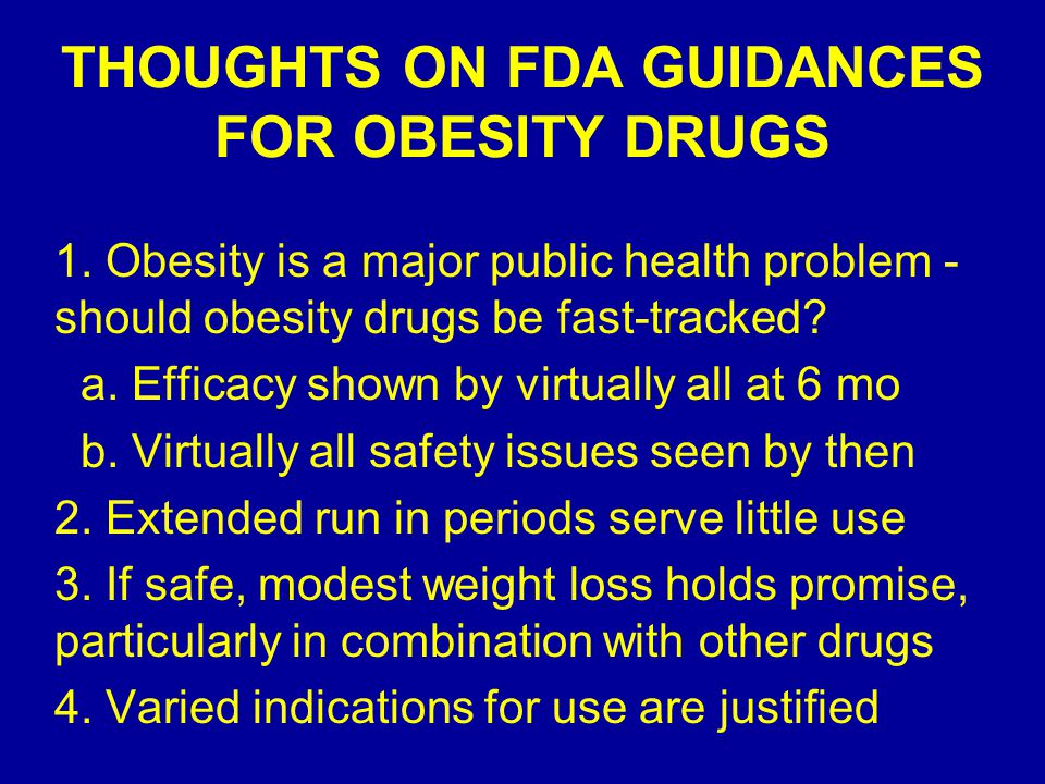 THOUGHTS ON FDA GUIDANCES FOR OBESITY DRUGS 1.