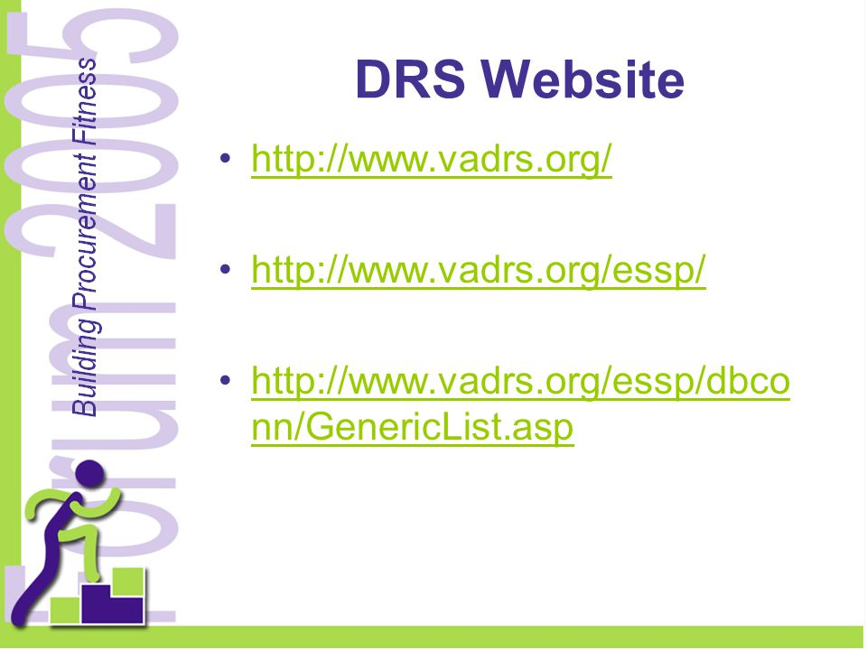 DRS Website http://www.vadrs.org/ http://www.vadrs.org/essp/ http://www.vadrs.org/essp/dbco nn/GenericList.asphttp://www.vadrs.org/essp/dbco nn/Generi