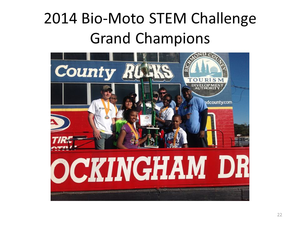 22 2014 Bio-Moto STEM Challenge Grand Champions