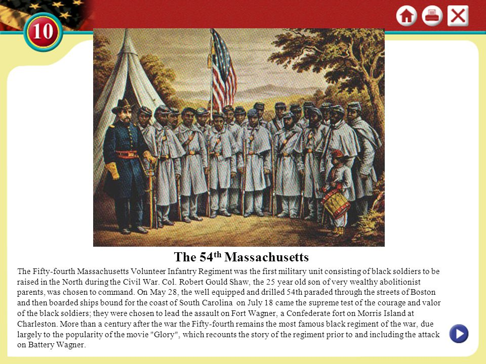 The 54 th Massachusetts The Fifty-fourth Massachusetts Volunteer Infantry Regiment was the first military unit consisting of black soldiers to be rais