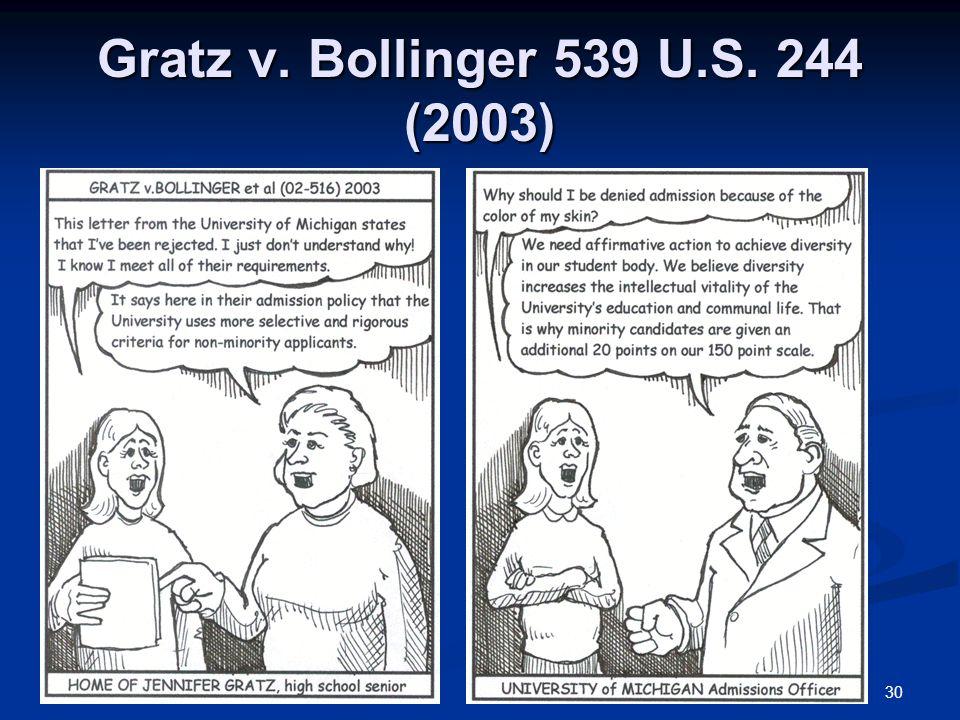 30 Gratz v. Bollinger 539 U.S. 244 (2003)