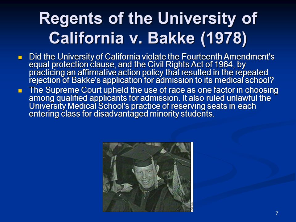 7 Regents of the University of California v.