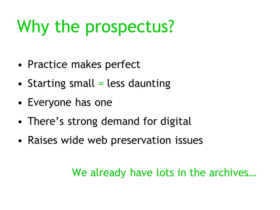 Why the prospectus.