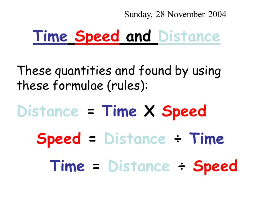 Rate-Time-Distance Problems An object is in uniform motion when it moves without changing its speed, or rate.