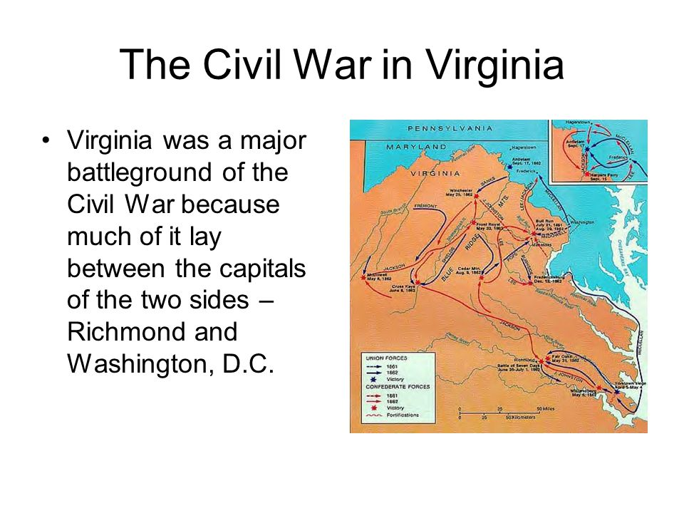 The Civil War in Virginia The Confederacy had won the first major battle of the war.