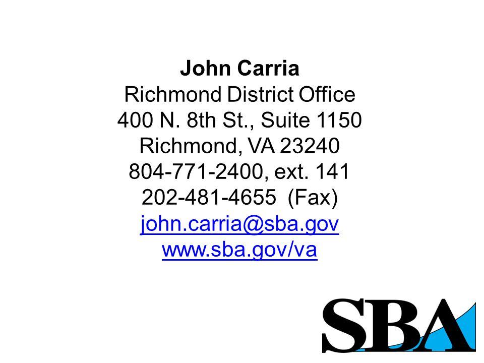 John Carria Richmond District Office 400 N.