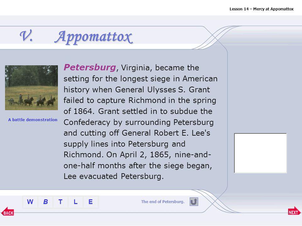 BTLEW V.Appomattox Petersburg Sayler ' s CreekSayler ' s Creek Appomattox Court House Clover Hill Tavern McLean ' s HouseMcLean ' s House Joshua L.