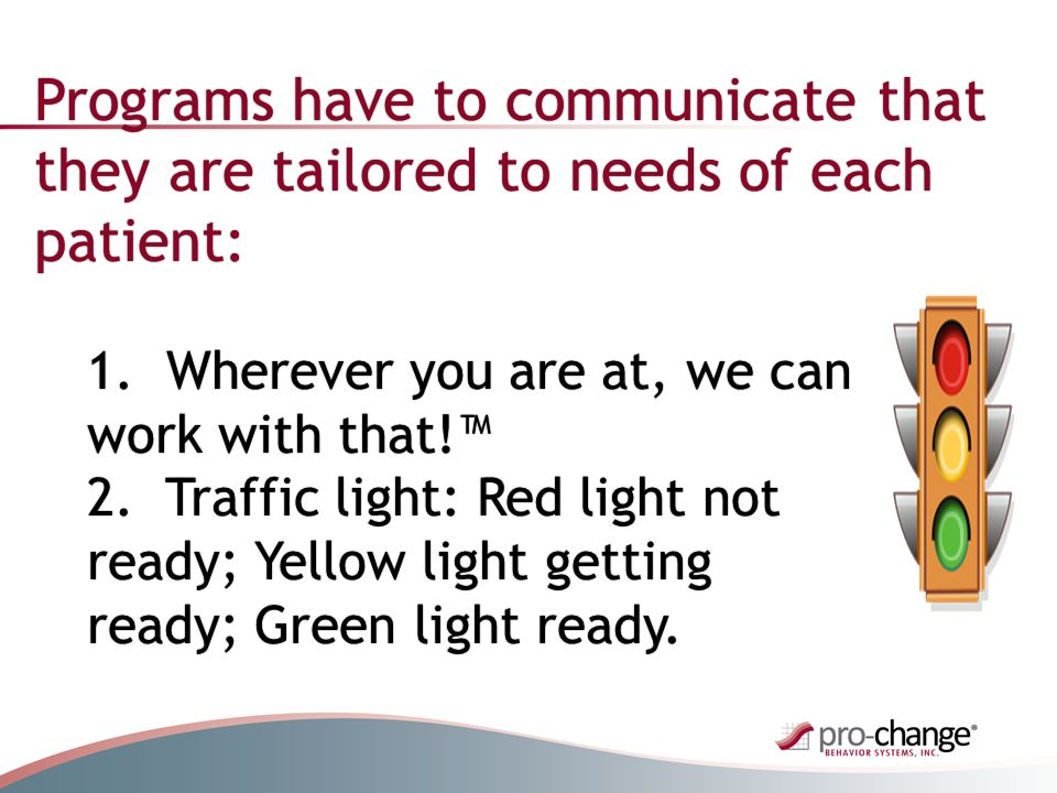 Programs have to communicate that they are tailored to needs of each patient: 1.