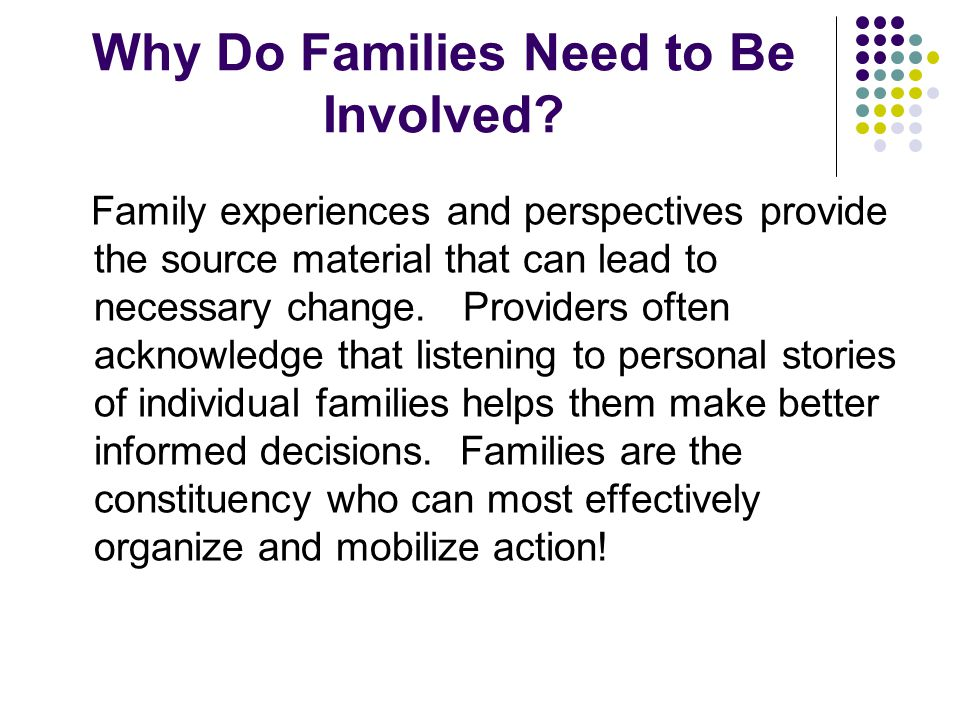 Why Do Families Need to Be Involved.