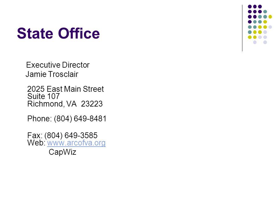 State Office Executive Director Jamie Trosclair 2025 East Main Street Suite 107 Richmond, VA 23223 Phone: (804) 649-8481 Fax: (804) 649-3585 Web: www.arcofva.orgwww.arcofva.org CapWiz