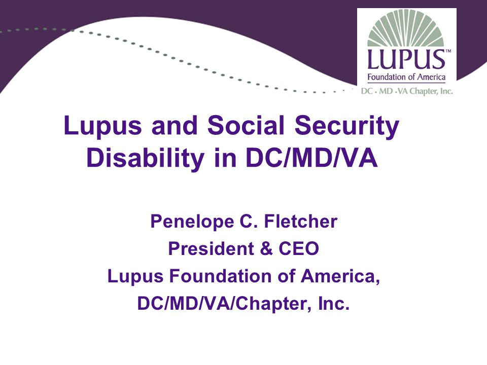 Lupus and Social Security Disability in DC/MD/VA Penelope C.