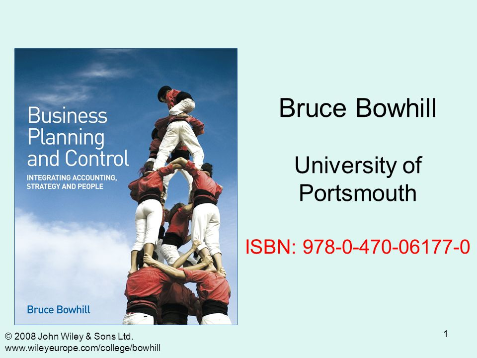 1 Bruce Bowhill University of Portsmouth ISBN: 978-0-470-06177-0 © 2008 John Wiley & Sons Ltd.