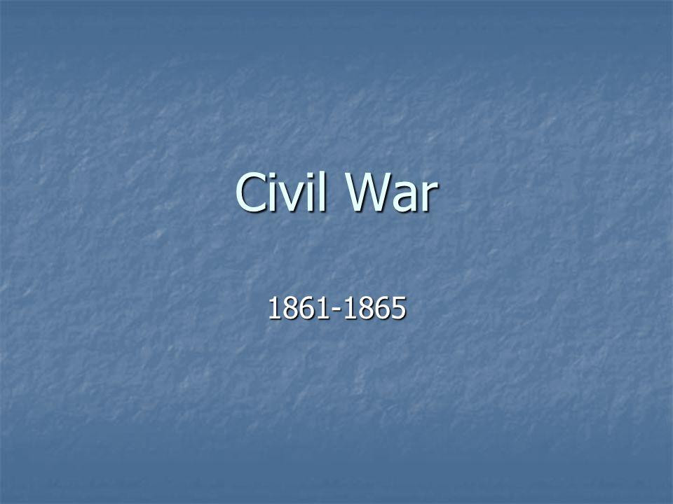 The Civil War Begins 1861