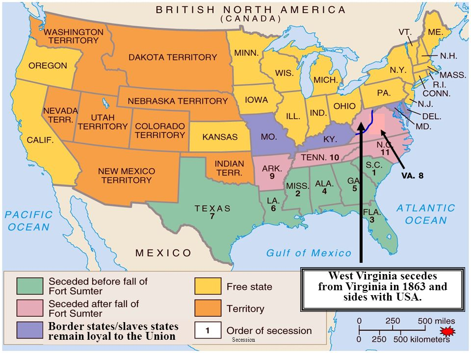 Secession Border states/slaves states remain loyal to the Union VA.