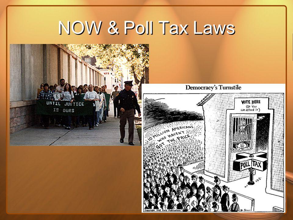 NOW & Poll Tax Laws