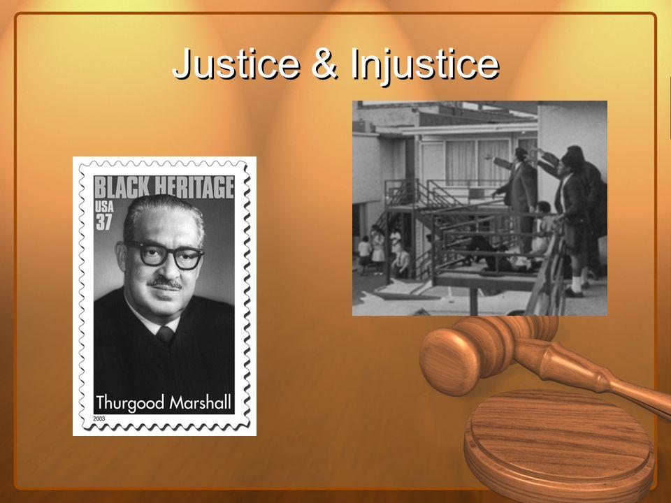 Justice & Injustice