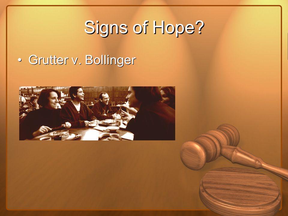 Signs of Hope? Grutter v. Bollinger