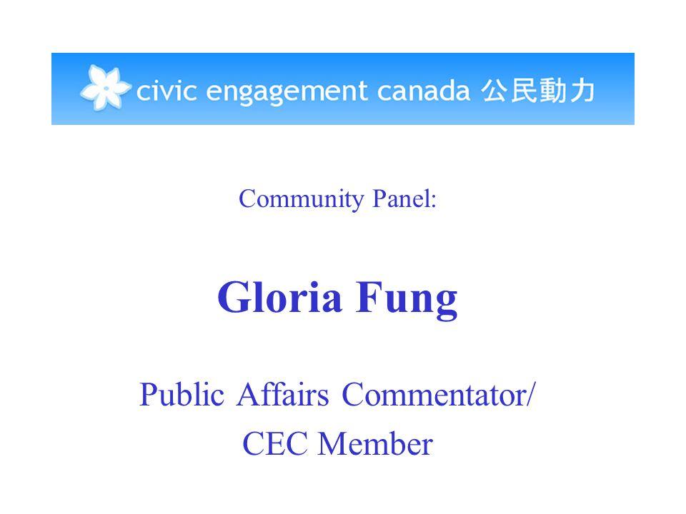 Community Panel: Gloria Fung Public Affairs Commentator/ CEC Member