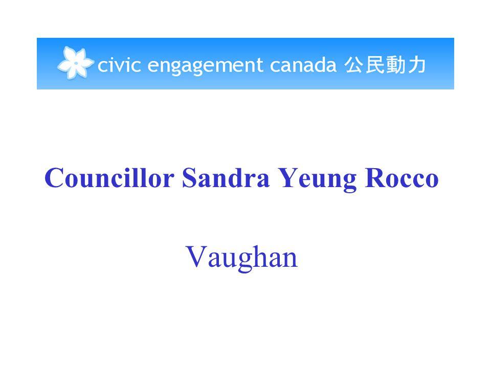 Councillor Sandra Yeung Rocco Vaughan