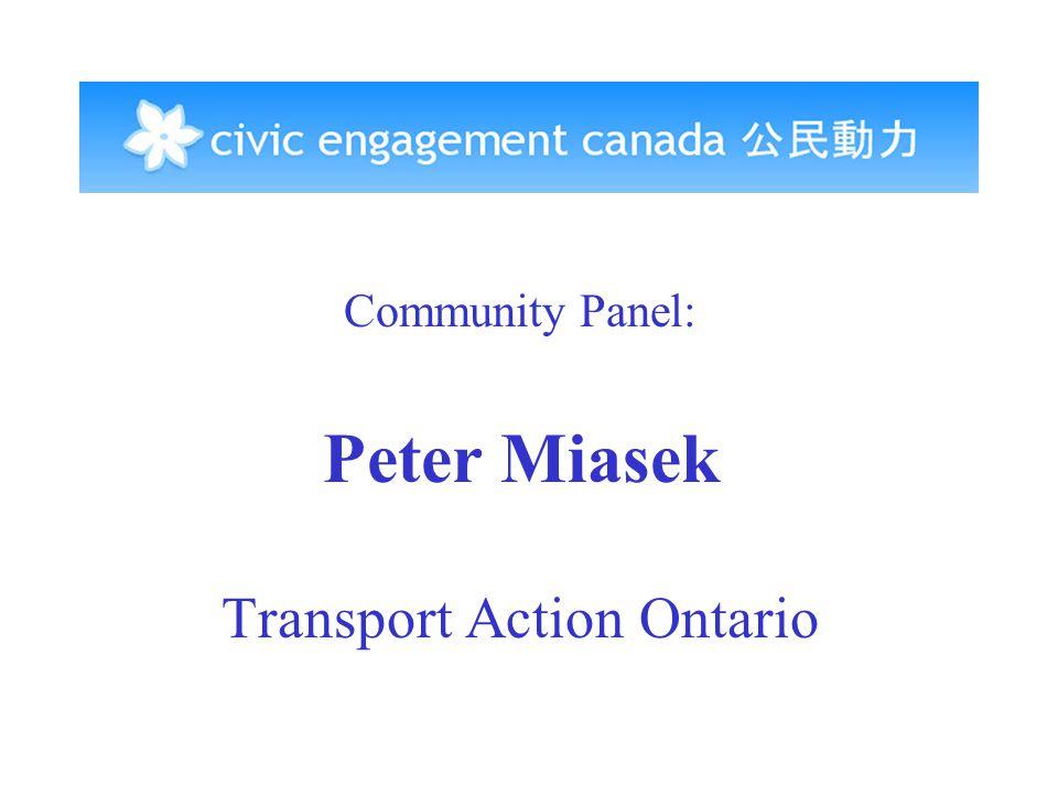 Community Panel: Peter Miasek Transport Action Ontario