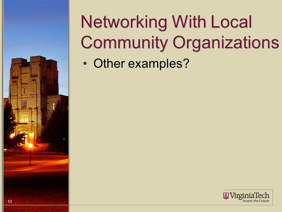 13 Networking With Local Community Organizations Other examples?