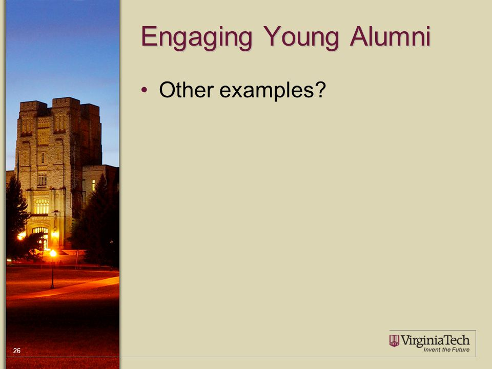 26 Engaging Young Alumni Other examples?