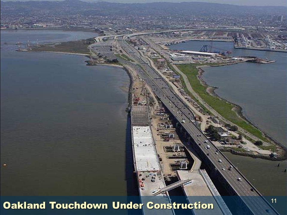 Oakland Touchdown Under Construction 11