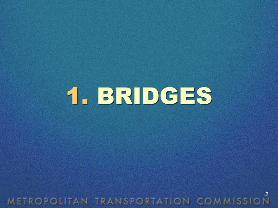 A bridge is to a road as a diamond is to a ring — Anonymous A bridge is to a road as a diamond is to a ring — Anonymous 3