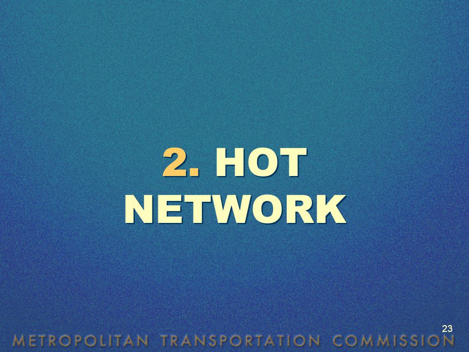 2. HOT NETWORK 23
