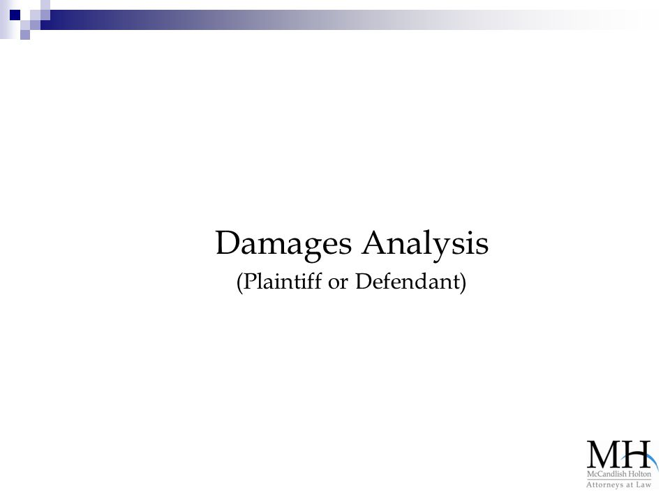 Damages Analysis (Plaintiff or Defendant)