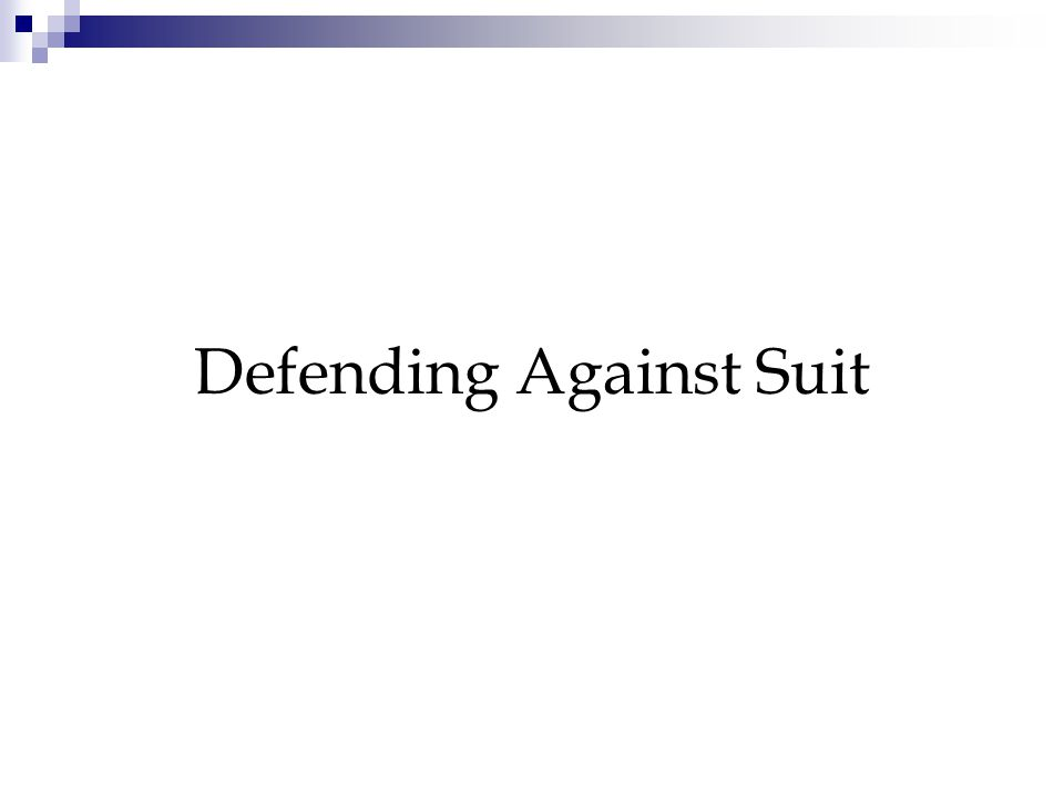 Defending Against Suit