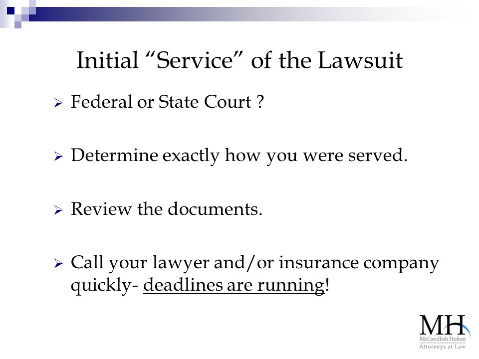 Initial Service of the Lawsuit  Federal or State Court .