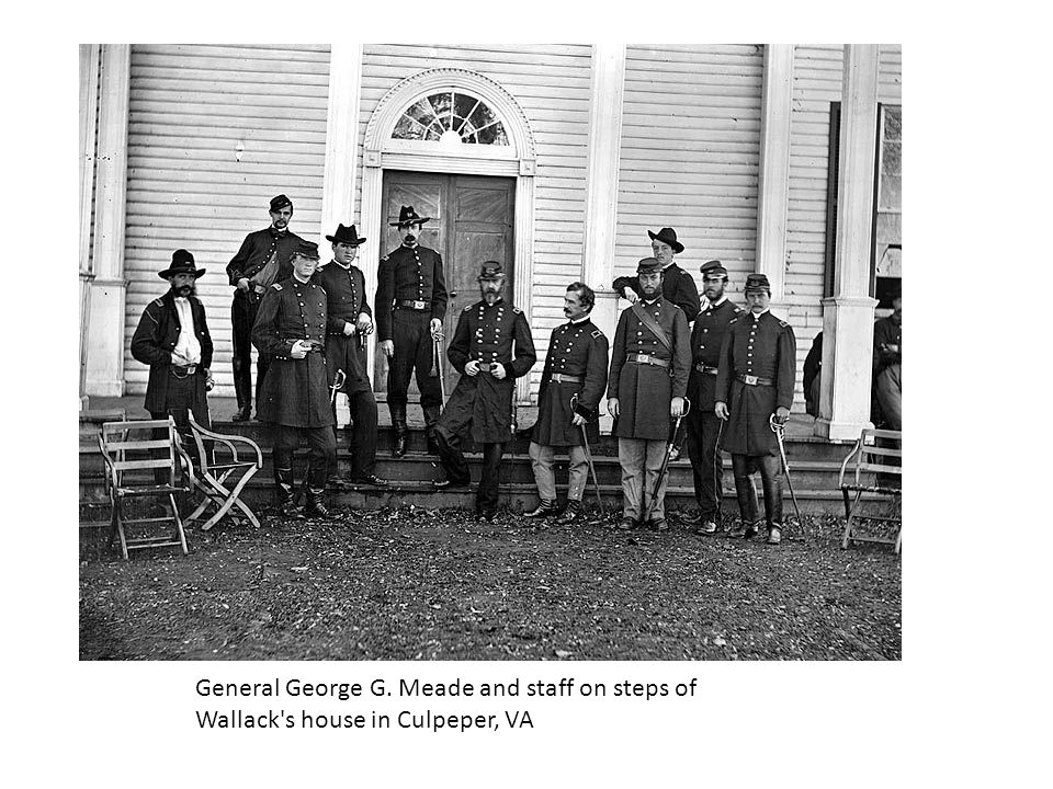 General George G. Meade and staff on steps of Wallack s house in Culpeper, VA