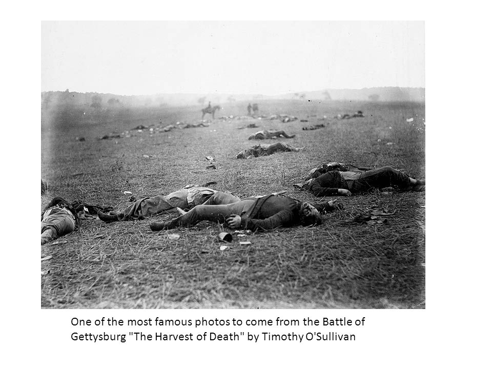 One of the most famous photos to come from the Battle of Gettysburg The Harvest of Death by Timothy O Sullivan