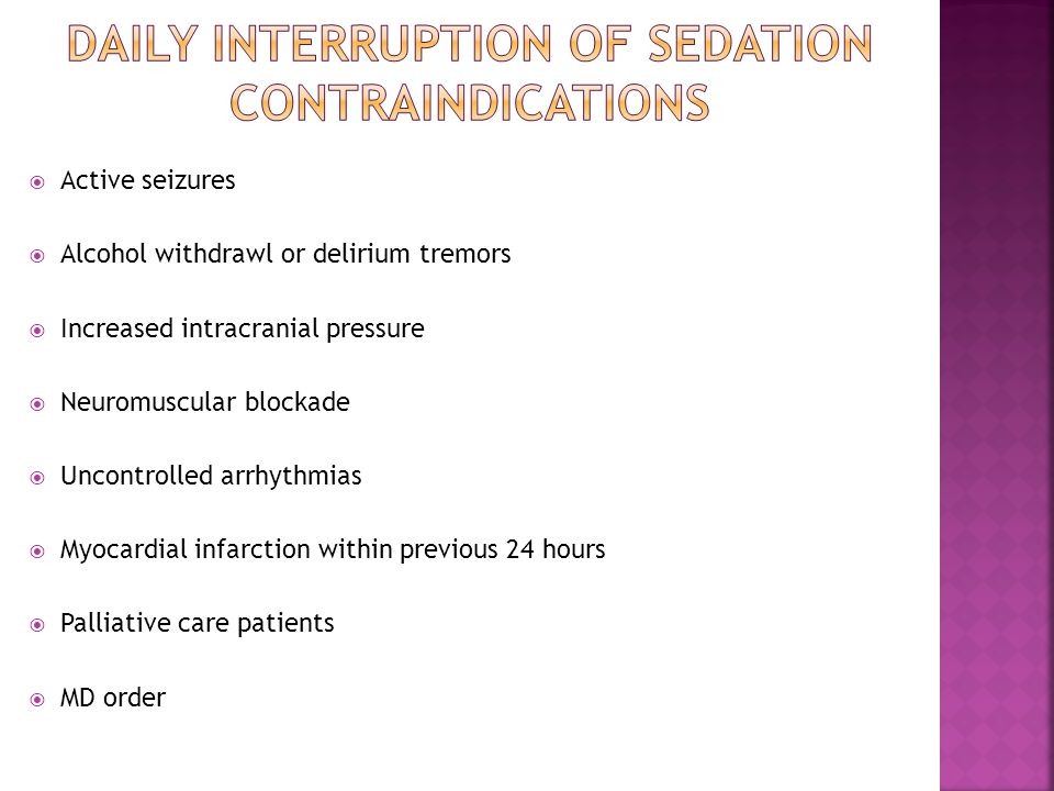  Aim of Study: Determine the validity and reliability of the Richmond agitation and sedation scale in relation to ease of use as well as accuracy of determining an appropriate level of sedation for the patient.