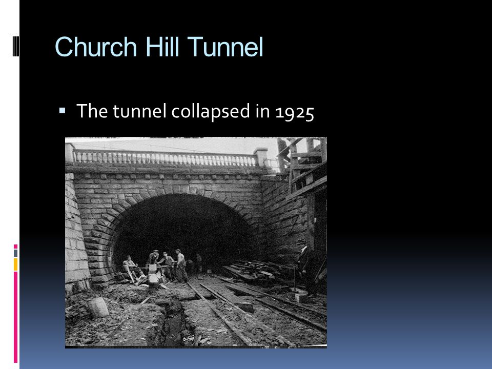 Church Hill Tunnel  In 1925 the tunnel needed to be widened to accommodate larger trains  The C&O hired about 200 day laborers to clean and widen the tunnel on October 2, 1925