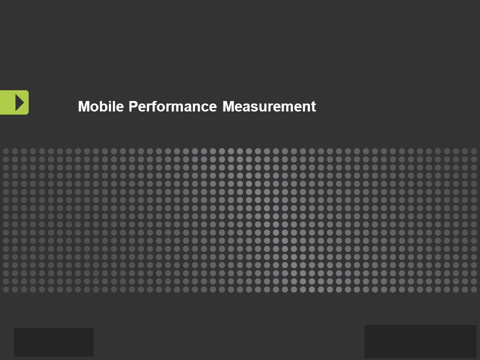 Mobile Performance Measurement