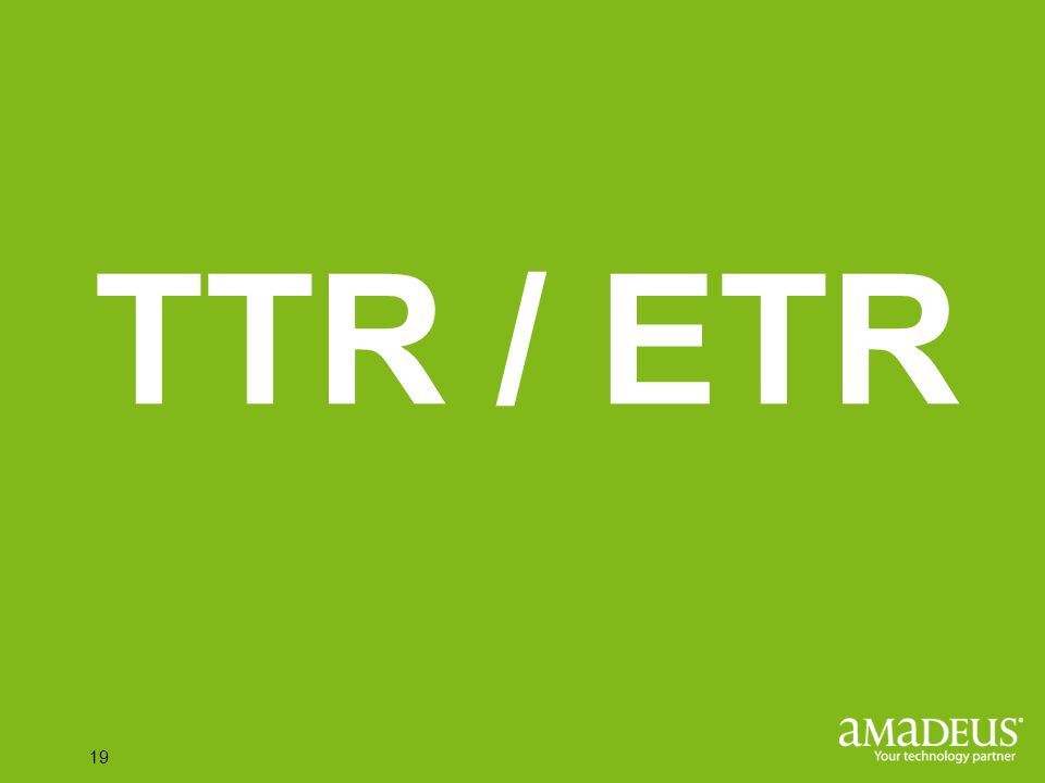 Click to edit Master title style 19 TTR / ETR