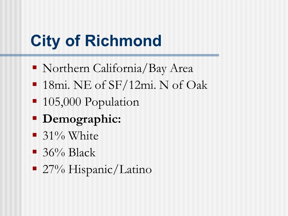 City of Richmond  Northern California/Bay Area  18mi.