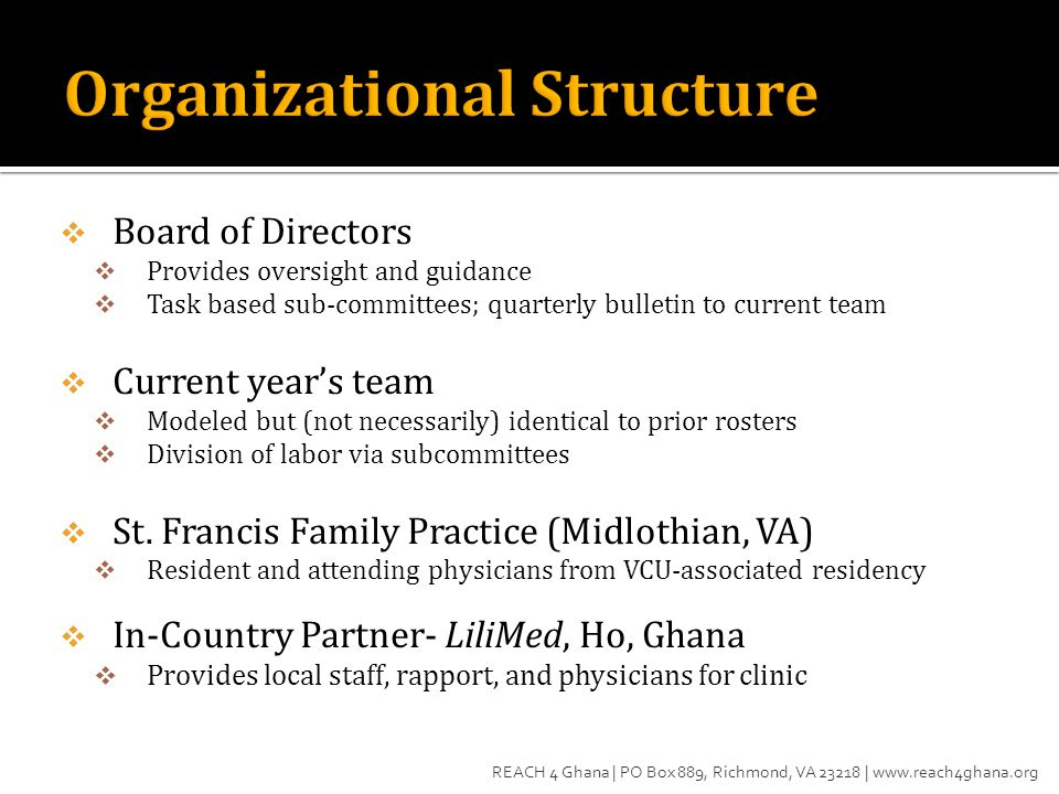 Board of Directors  Provides oversight and guidance  Task based sub-committees; quarterly bulletin to current team  Current year's team  Modeled but (not necessarily) identical to prior rosters  Division of labor via subcommittees  St.