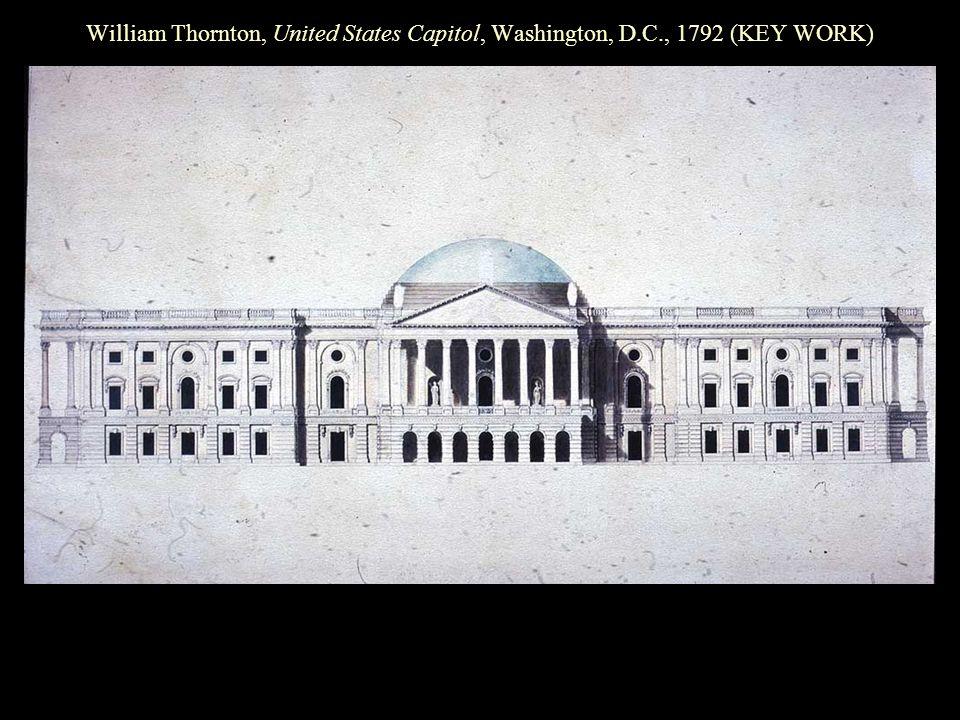 William Thornton, United States Capitol, Washington, D.C., 1792 (KEY WORK)