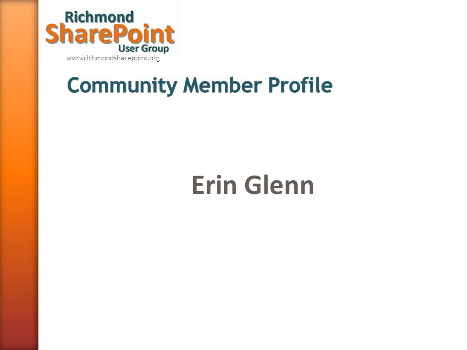 www.richmondsharepoint.org Erin Glenn