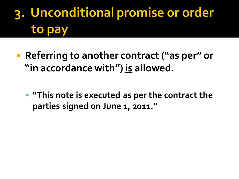 " Referring to another contract (""as per"" or ""in accordance with"") is allowed.  ""This note is executed as per the contract the parties signed on June"